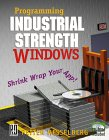 Programming Industrial Strength Windows (cover)